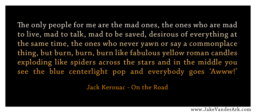 Quote: On The Road - Jack Kerouac